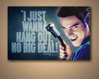 "THE CABLE GUY ""Just Wanna Hang Out"" Quote Poster"