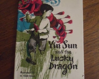 Yin Sun and the Lucky Dragon First Edition 1969 Hardcover with Dustjacket Vintage Childrens Book