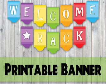 Welcome Back Crayon Design Printable Banner - Back To School - Instant Download