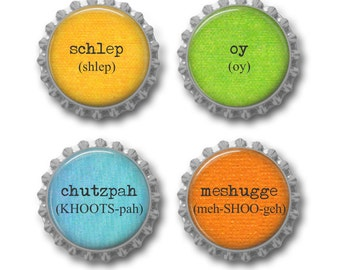 Yiddish magnets Jewish humor Hanukkah gift bottle cap magnets party favors. Set of 4.