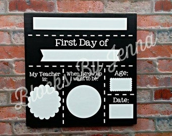 First Day of School dry erase wood sign