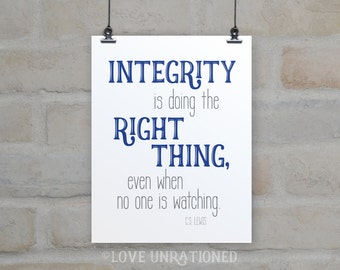 Printable Quote - Integrity is doing the right thing, C.S. Lewis quote, instant download, printable, inspirational, Christian quote, poster