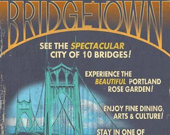Visit Portland, Oregon - Bridgetown Sign (Art Prints available in multiple sizes)
