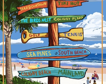 Hilton Head Island, South Carolina - Destination Signs (Art Prints available in multiple sizes)