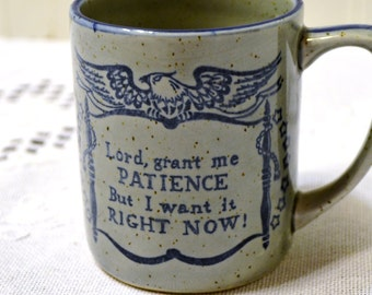 Vintage Coffee Mug Patience Stoneware Gray Blue Collectible Inspirational PanchosPorch