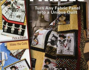 Fabric Panel Pattern Book - Learn To Quilt With Panels From Annie's Quilting - Softcover # 1413721
