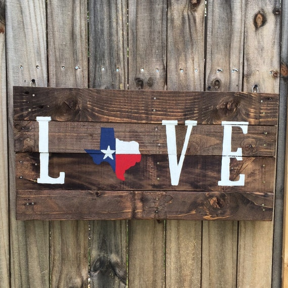 Wooden Texas Recycled Pallet Sign By Rusticrestyle On Etsy: Texas Flag Love Pallet Sign By RusticRestyle On Etsy