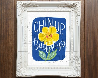 Nursery Wall Art Printable, Instant Download File, Chin Up Buttercup Art, 8x10 home decor print