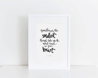 Smallest Things | A.A. Milne | Winnie the Pooh Print