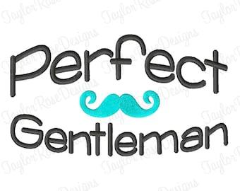 Perfect Gentleman Mustache Machine Embroidery Design 4x4 5x7 6x10 baby Boy INSTANT DOWNLOAD