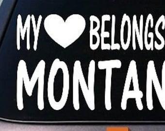 My Heart Belongs To Montana Sticker Decal *E021*