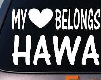 My Heart Belongs To Hawaii Sticker Decal *E006*
