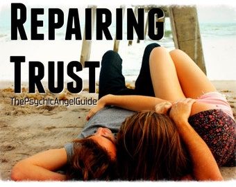 Repairing Trust Tarot Reading  in LIVE VIDEO and JPG
