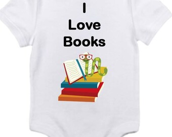 ON SALE I love books onesie you pick size newborn / 0-3 / 3-6 / 6-12 / 18 / month