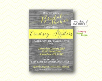 Printable Modern Rustic Wood Bridal Shower Invitation. Pictured in Gray & Yellow. Fancy Bridal Shower Invite. PDF Invite. For Her