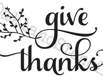 Primitive Thanksgiving Fall STENCIL **Give Thanks**with branch 4 sizes for Painting Signs, Canvas, Fabric, Airbrush, Crafts, Walls