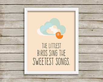 The Littlest Birds Sing The Sweetest Songs, Nursery Art, Nursery Printable Art, Modern Nursery, Baby Girl Nursery, Baby Boy Nursery (8x10)
