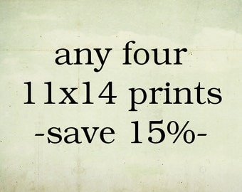 Four 11x14 Prints - 15% Discount! Art Prints, Home Decor, Wall Art