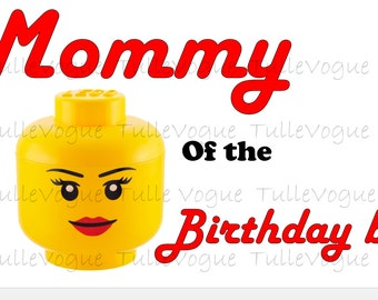 INSTANT DOWNLOAD - Lego Mommy Theme Birthday t-shirt - Iron on heat transfer Lego mommy of the birthday boy Instant Download -