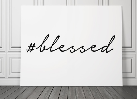 Items similar to christian printable wall art blessed for Decor hashtags