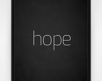 Wall art, PRINTABLE, hope, chalkboard, black and white, faith wall art, religious decor, church print, Christian wall art, 8x10 or 16x20