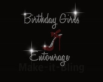 DIY Rhinestone Iron On Heat Transfer Birthday Girl Entourage