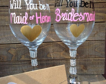 Will You Be My Bridesmaid? Wine Glass - Bridesmaid Gifts. Personalized Bridal Party Wine Glasses.