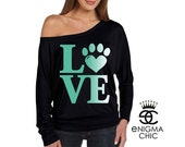 Sale Off the Shoulder Dolman Long Sleeve Love Paw Gift for Cat + Dog Lovers by Enigma Chic >*;*<