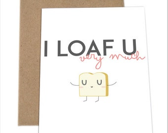 Cute Love Card, Funny Love Card, Card for Him, Card for Boyfriend, Card for Husband, Funny Romance Card   I Loaf You Very Much