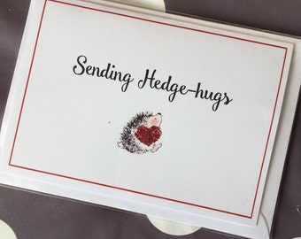 """Super cute and adorable """"Sending Hedge-Hugs"""" greeting card for encouragement, friendship or get well wishes"""