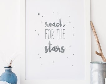 Reach for the stars Typography Grey Nursery Wall Art Print Kids Decor