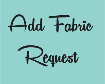 ADD FABRIC REQUEST - Per 1 Meter
