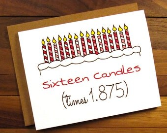 Funny 30th Birthday Card - Birthday Card 30 - Sixteen Candles times 1.875