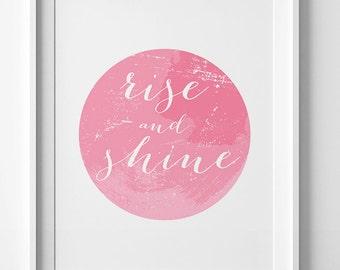 Rise and shine, Home decor poster, wall art printable, nursery sign, Motivational Print, Digital art, Typography sign, downloadable print
