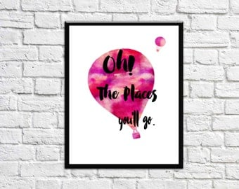 Nursery Decor - wall Art - Kids Wall Art Kids room Decor Girls Room decor Girls Nursery Decor Oh the places you'll go quote 8x10 Printable