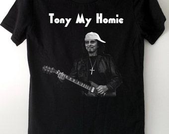 Tony Iommi Shirt - Tony My Homie - Guitar Player, Black Sabbath fan shirt