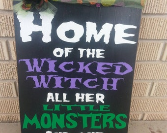Home of the Wicked Witch