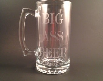 Etched Beer Mug - Big Ass Beer -Humor Beer Mug