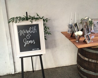 Wedding Welcome Chalkboard Sign- 2 names and 1 date