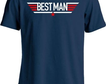 Funny Wedding Shirt Gifts For Groomsman Best Man Shirt Bachelor Party T-Shirt Joke Mens Tee MD-436(BEST-MAN)