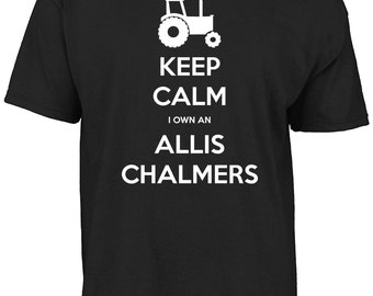 Keep calm I own an Allis Chalmers t-shirt.