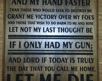 The Gunfighter's Prayer laser engraved plaque