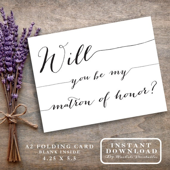 Matron Of Honor Card Printable Will You Be My By