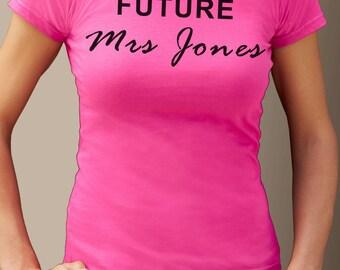 Future Mrs Jones - Women T-Shirt - McBusted