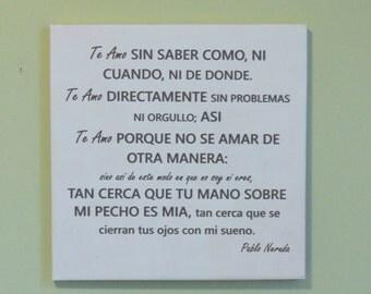 Pablo Neruda Love Poem Sign