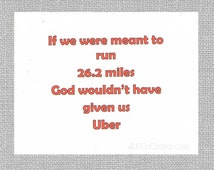 Funny Card - For Runners -  Marathon Card - Half Marathon Card - Uber - Funny Marathon Card - Runner Birthday - Funny Running Quotes