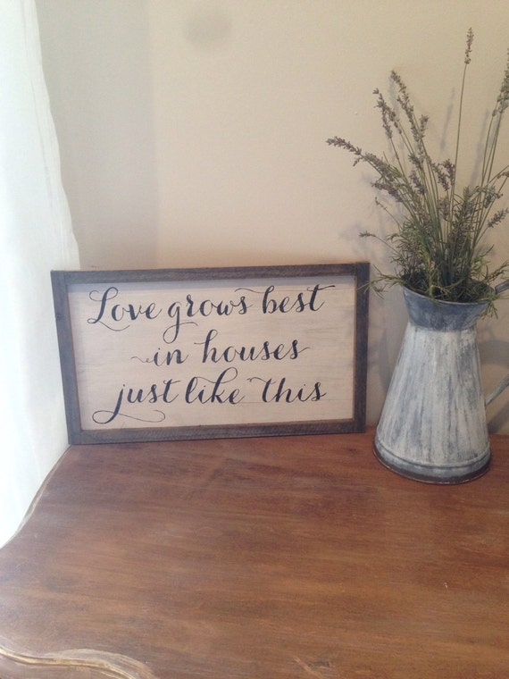 Download Items similar to Love Grows Best in Houses Just Like This ...
