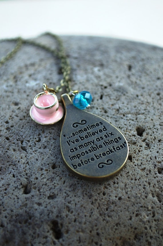 "Alice in Wonderland Quote Necklace, ""Sometimes I've Believed as Many as Six Impossible Things Before Breakfast,"" Mad Hatter Necklace Cosplay"