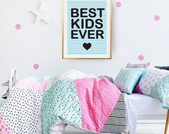 Best Kids Ever Poster, Kids Print, Baby Print Poster, Happy Art, Typography Poster, Kids Room Decor.