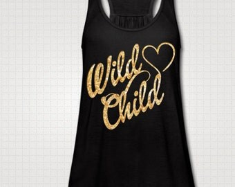 Wild Child Tank Top Fitness Glitter Neon Glow In The Dark Workout Country Shirt Southern Girl Flowy Custom Made